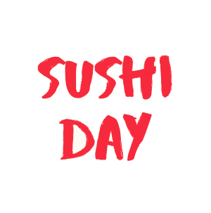 Sushi Day   24-Nov-2020