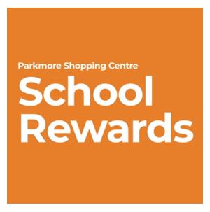 Parkmore School Rewards program   27 Sep – 31 Oct